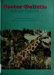 Cover of: Doctor Dolittle and his friends by Hugh Lofting