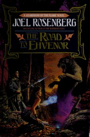 Cover of: The road to Ehvenor by Joel Rosenberg