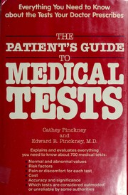 Cover of: The patient&#39;s guide to medical tests by Cathey Pinckney