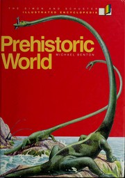 Cover of: Prehistoric world by M. J. Benton