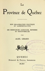 Cover of: La province de Québec by Alex Girard