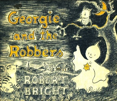 Georgie and the Robbers (TJ1511) by Robert Bright