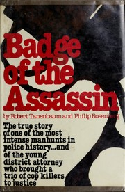 Cover of: Badge of the assassin by Robert Tanenbaum