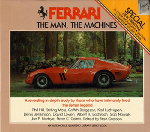 Ferrari, the Man, the Machines by Stan Grayson