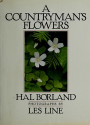 Cover of: A countryman's flowers by Hal Borland