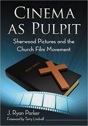 Cover of: Cinema as pulpit by J. Ryan Parker