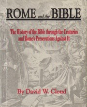 Cover of: Rome and the Bible by David W. Cloud