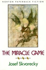 Cover of: The Miracle Game by Josef kvoreck