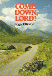 Cover of: Come Down Lord by Roger Ellsworth