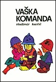 Cover of: Vaška komanda by Vladimir Kavčič