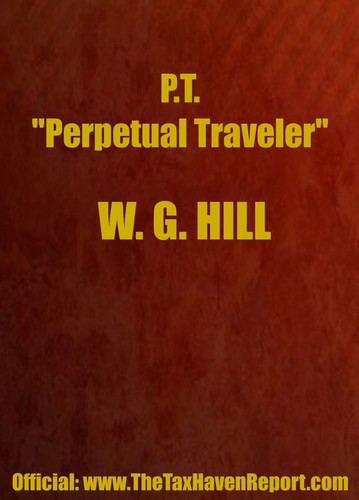 "PT ""Perpetual Traveler"" by William G. Hill"