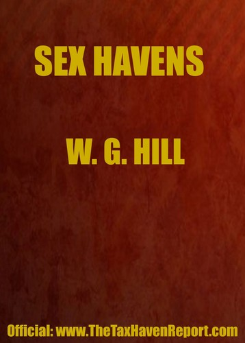 Sex Havens by William G. Hill