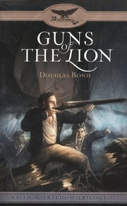 Cover of: Guns of the Lion by Douglas Bond