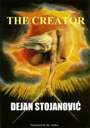 Cover of: The Creator by Dejan Stojanović, Translator: Dejan Stojanović