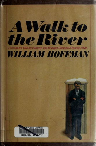 A walk to the river by Hoffman, William