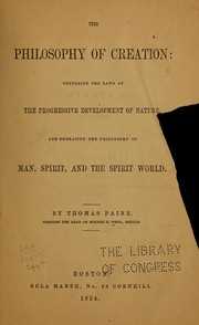 Cover of: The philosophy of creation by Thomas Paine