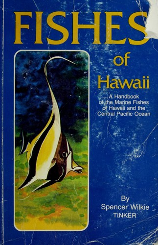 Fishes of Hawaii Spencer Wilkie Tinker