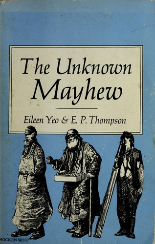 The unknown Mayhew by Mayhew, Henry