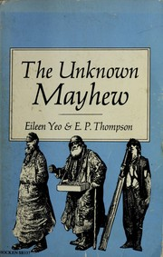 Cover of: The unknown Mayhew by Mayhew, Henry