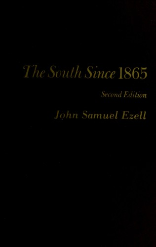 The South since 1865 by John Samuel Ezell