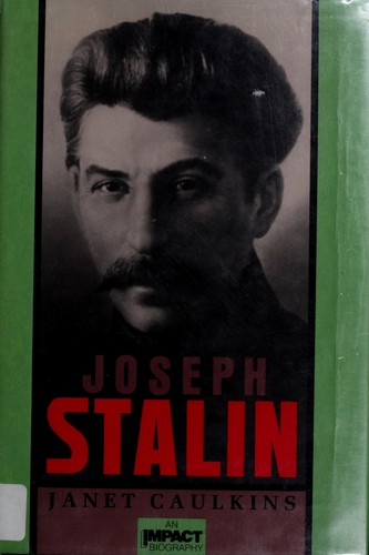 Joseph Stalin by Janet Caulkins