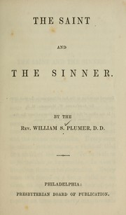 Cover of: The saint and the sinner by William S. Plumer
