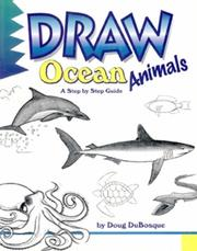 Cover of: Draw! ocean animals by D. C. DuBosque
