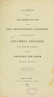 Cover of: An account of the celebration of the first semi-centennial anniversary of the incorporation of Columbia college by Columbia University.