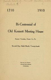 Cover of: Bi-centennial of old Kennett meeting house, Kennett Township, Chester Co., Pa by Society of Friends.