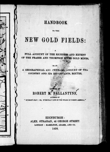 Handbook to the new gold fields by Robert Michael Ballantyne