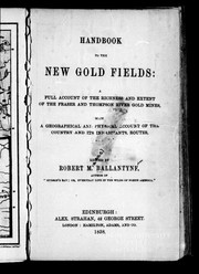 Cover of: Handbook to the new gold fields by Robert Michael Ballantyne