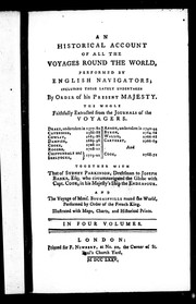 Cover of: An Historical account of all the voyages round the world, performed by English navigators; including those lately undertaken by order of His Present Majesty by