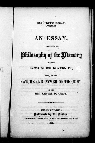 An essay, concerning the philosophy of the memory and the laws which govern it by Samuel Dunnett
