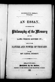 Cover of: An essay, concerning the philosophy of the memory and the laws which govern it by Samuel Dunnett