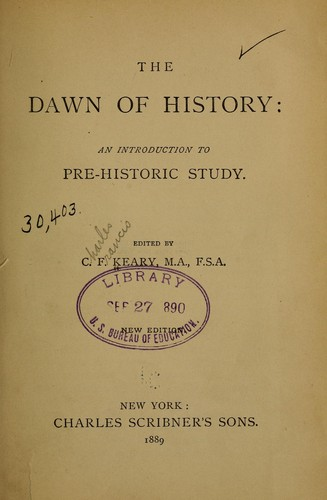 The dawn of history by C. F. Keary