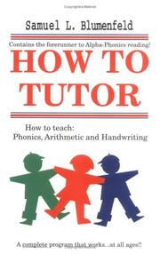 Cover of: How to tutor by Samuel L. Blumenfeld