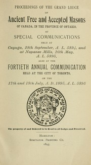 Cover of: Proceedings : Grand Lodge, A.F. &amp; A.M. of Canada in the Province of Ontario. -- by Freemasons. Grand Lodge of Ontario