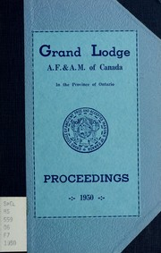 Cover of: Proceedings : Grand Lodge, A.F. & A.M. of Canada in the Province of Ontario. -- by Freemasons. Grand Lodge of Ontario