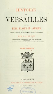 Cover of: Histoire de Versailles by Joseph Adrien Le Roi