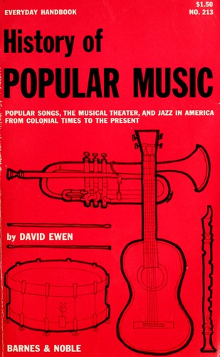 History of popular music by David Ewen