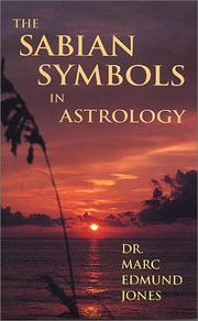 Cover of: The Sabian Symbols in Astrology by Marc Edmund Jones
