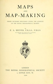 Cover of: Maps and map-making by Edward Ayearst Reeves