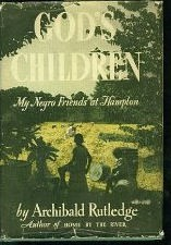 Cover of: God's children by Archibald Hamilton Rutledge