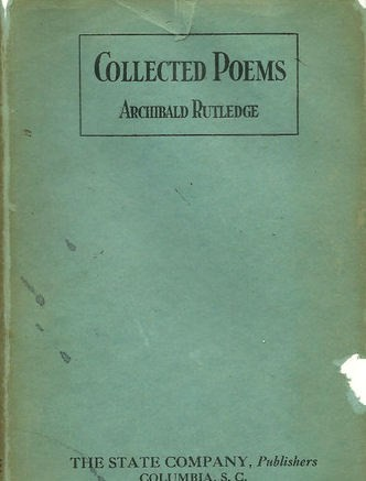 Collected poems by Archibald Hamilton Rutledge