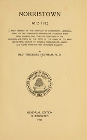Cover of: Norristown 1812-1912 by Theodore Heysham