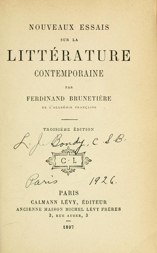 Nouveaux essais sur la littrature contemporaine by Ferdinand Brunetire