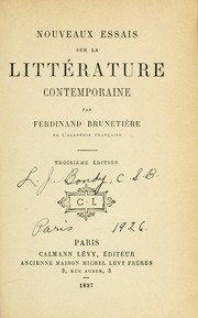Cover of: Nouveaux essais sur la littrature contemporaine by Ferdinand Brunetire