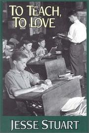 Cover of: To teach, to love by Stuart, Jesse