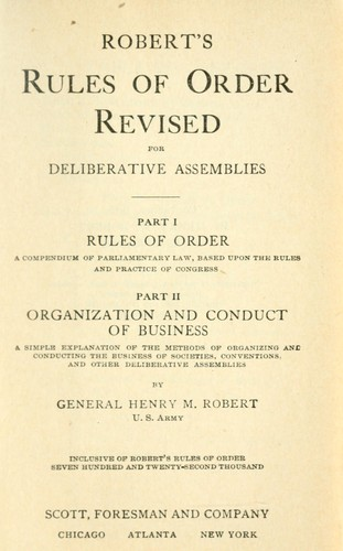 Robert's Rules of Order: Revised Henry M. Robert