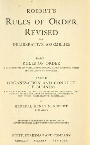 Robert's Rules of Order: Revised Henry M. Robert
